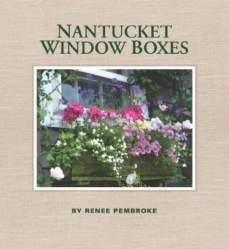 Nantucket Window Boxes - Renee Pembroke