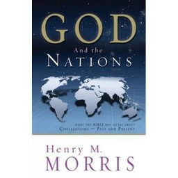 Dr. Henry Morris God & the Nations