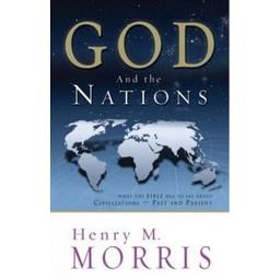 Dr. Henry Morris God & the Nations