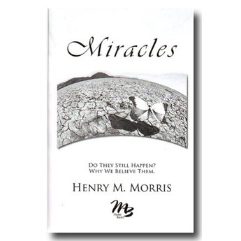 Dr. Henry Morris Miracles