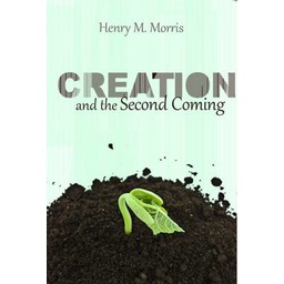 Dr. Henry Morris Creation & the Second Coming