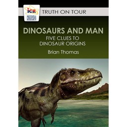 Mr. Brian Thomas Dinosaurs & Man: 5 Clues to Dinosaur Origins