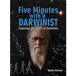 Dr. Randy Guliuzza Five Minutes with a Darwinist