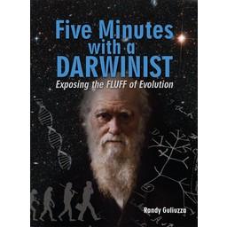 Dr. Randy Guliuzza Five Minutes with a Darwinist