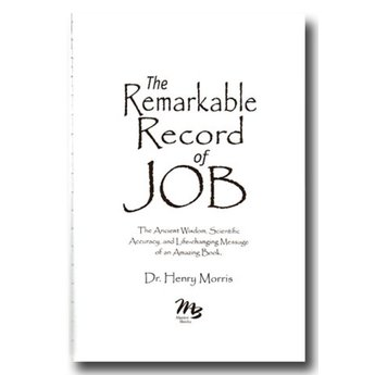 Dr. Henry Morris The Remarkable Record of Job