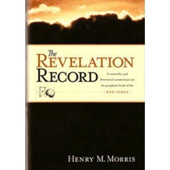 Dr. Henry Morris The Revelation Record