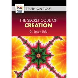 Dr. Jason Lisle The Secret Code of Creation