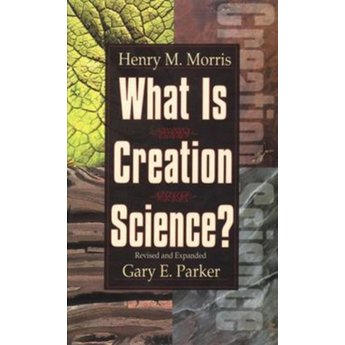 Dr. Henry Morris What is Creation Science