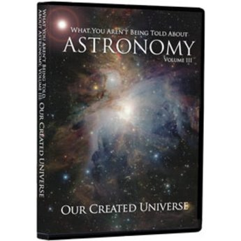 What You Aren't Being Told About Astronomy Vol 3