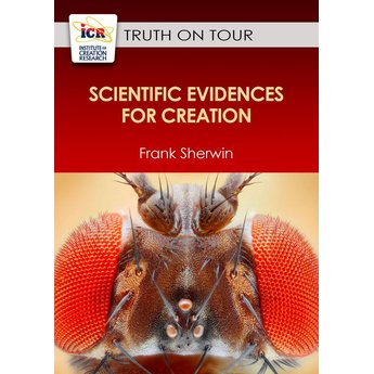Mr. Frank Sherwin Scientific Evidences for Creation