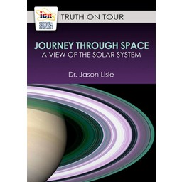 Dr. Jason Lisle Journey Through Space