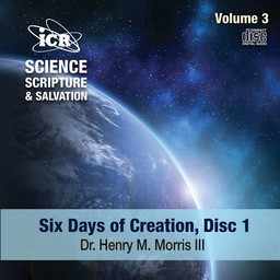 Dr. Henry Morris III Science, Scripture, & Salvation Volume 3, Disc 1