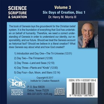 Dr. Henry Morris III Science, Scripture, & Salvation Vol 3, Disc 1