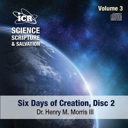 Dr. Henry Morris III Science, Scripture, & Salvation Volume 3, Disc 2