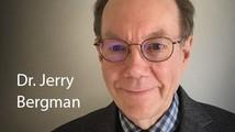 Dr. Jerry Bergman