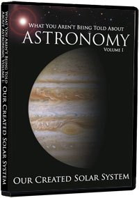 What you Aren't Being Told About Astronomy: Vol 1