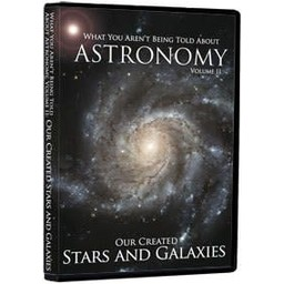 What You Aren't Being Told About Astronomy Vol 2