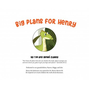Dr. Timothy Clarey Big Plans for Henry