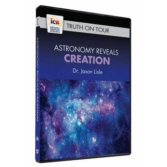 Astronomy Reveals Creation