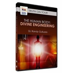 Dr. Randy Guliuzza The Human Body: Divine Engineering