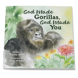 God Made Gorillas, God Made You