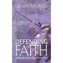 Dr. Henry Morris Defending the Faith