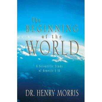 Dr. Henry Morris The Beginning of the World
