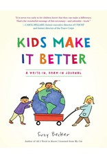 Kids Make It Better - A Write-in, Draw-in Journal