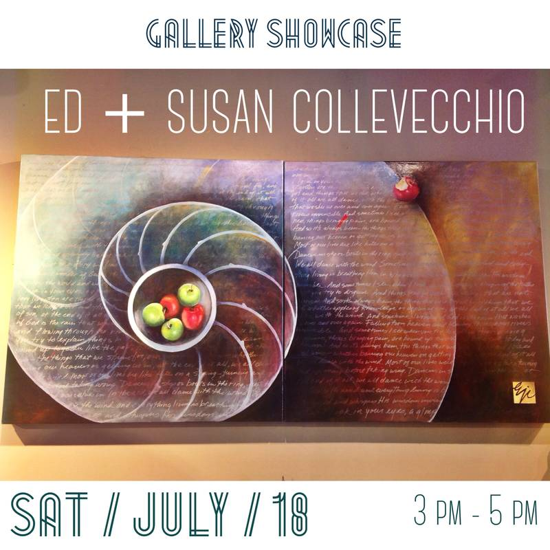 JULY GALLERY SHOWCASE/SUSAN AND ED COLLEVECHIO
