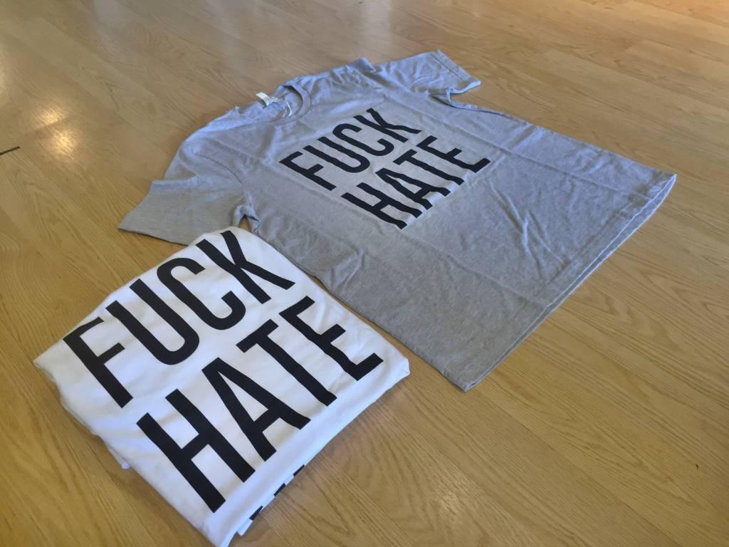 F*CK HATE.