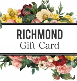 Richmond Gift Card (Starting from $25)