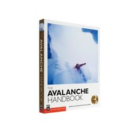 The Mountaineers Books The Avalanche Handbook 3rd Edition