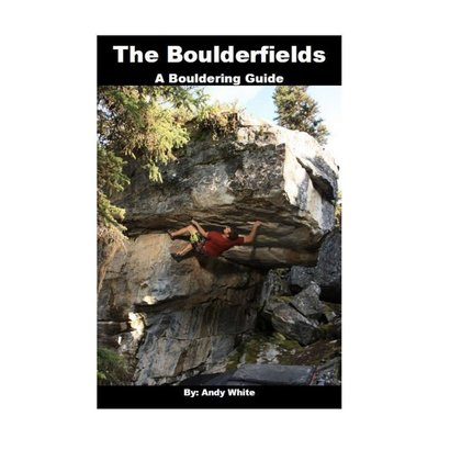 The Boulderfields: A Bouldering Guide