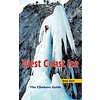 High Col West Coast Ice: the Climbers Guide