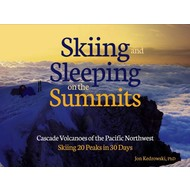 Mountaineers Books Skiing and Sleeping on the Summits