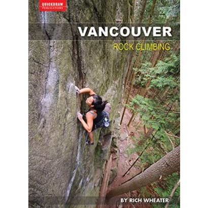 Quickdraw Publications Vancouver Rock Climbing Guidebook
