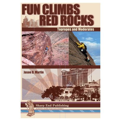 Sharp End Fun Climbs Red Rocks: Topropes and Moderates by Jason Martin