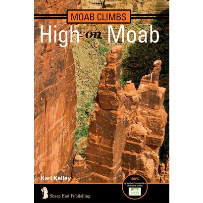 Sharp End Moab Climbs: High on Moab