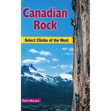 High Col Canadian Rock: Select Climbs of the West