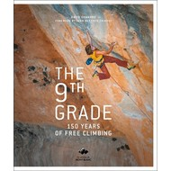 Mountaineers Books The 9th Grade 150 Years of Free Climbing