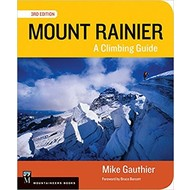 Mountaineers Books Mount Rainier: A Climbing Guide, 3rd Edition