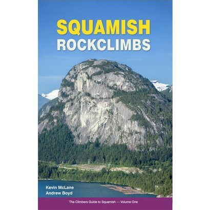 High Col Squamish Rockclimbs - The Climbers Guide to Squamish