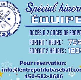 Spécial hivernal aux équipes - location 1h (2 cages pour 75$)