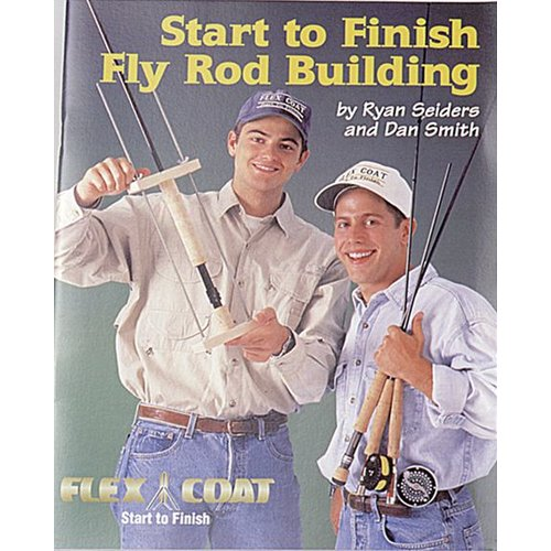 FLEX COAT Book-Start To Finish Rod Building