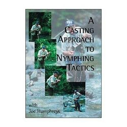 DVD-A Casting Approach to Nymphing Tactics