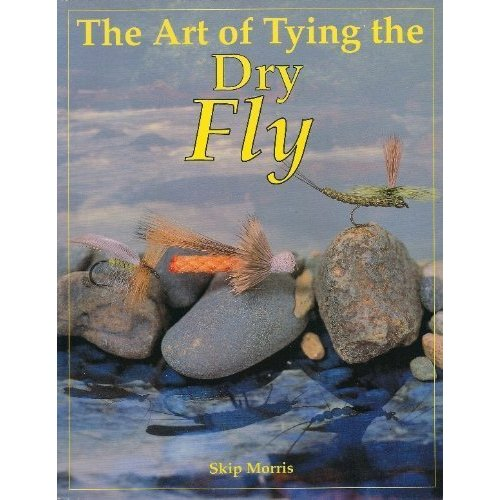 Book-Art of Tying the Dry Fly-Morris PB