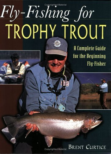 Book-Fly Fishing for Trophy Trout-Curtice