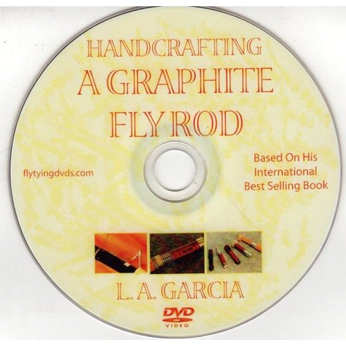 DVD-Handcrafting a Graphite Fly Rod-Garcia