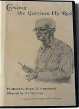 DVD-Creating the Garrison Fly Rod-Carmichael