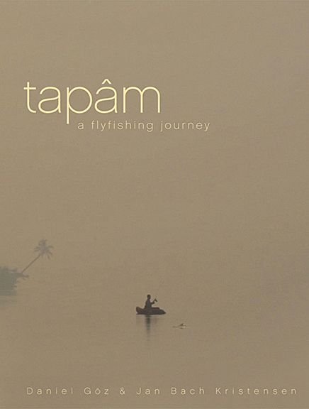 DVD-Tapam: A Fly Fishing Journey